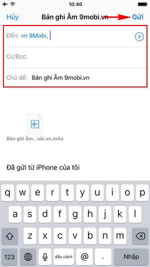 cach gui file ghi am tren iphone qua facebook email tin nhan 6