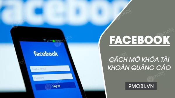 cach lay lai tai khoan facebook ads