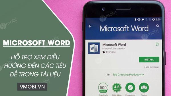 word cho android va ios ho tro xem dieu huong den cac tieu de trong tai lieu