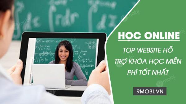 top 3 website ho tro cac khoa hoc online tot nhat