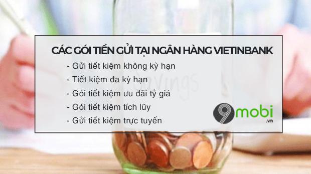 Cách gửi tiết kiệm Vietinbank lãi suất cao