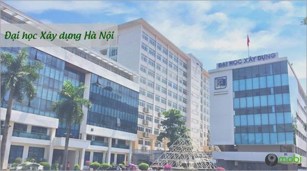 Diem chuan Dai hoc Xay dung Ha Noi